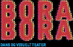 Bora Bora - Dans og visuelt teater